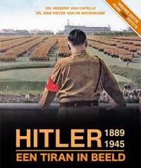Hitler 1889 - 1945, een tiran in beeld