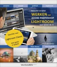 Bewuster en beter Werken met Lightroom Classic CC