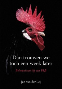Dan trouwen we toch een week later