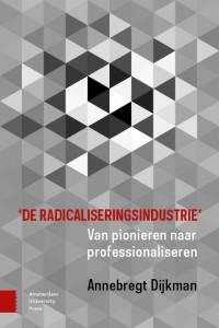 'De radicaliseringsindustrie'