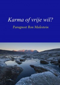 Karma of vrije wil?