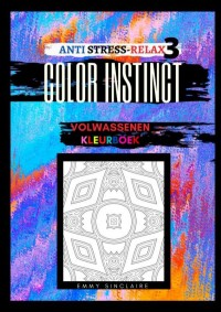 Volwassenen kleurboek Color Instinct 3 : Anti Stress Relax Illusies