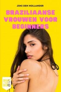 Braziliaanse vrouwen voor beginners