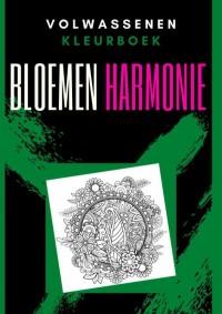 Volwassenen kleurboek : Bloemen Harmonie