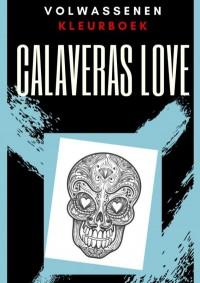 Volwassenen kleurboek : Calaveras Love
