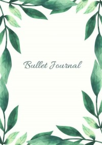 Mijn Bullet Journal |A5 Notebook Botanisch Leaves Bladeren De natuur | Notitieboek Met Dotted Papier Met 120 Pagina's | Prachtig Schrijven