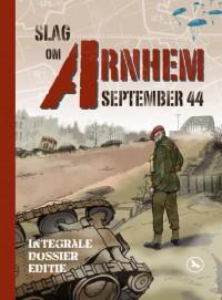 De Slag om Arnhem September 1944