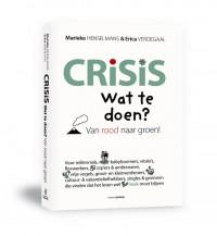 Crisis. Wat te doen?