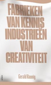 Fabrieken van kennis, Industrieën van creativiteit