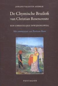 De Chymische Bruiloft van Christian Rosencreutz