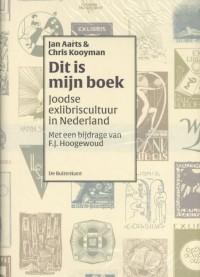 'Dit is mijn boek'. Joodse exlibriscultuur in Nederland
