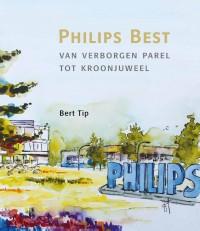 Philips Best, van verborgen parel tot kroonjuweel