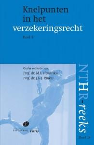NTHR reeks Knelpunten in het verzekeringsrecht Deel 3