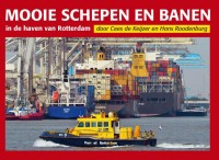 Mooie Schepen en Banen in de haven van Rotterdam 4