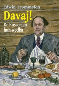 Davaj! De Russen en hun wodka