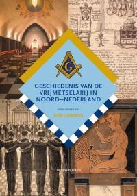 Geschiedenis van de vrijmetselarij in Noord-Nederland