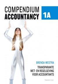 Compendium Accountancy 1A Transparante wet- en regelgeving voor accountants