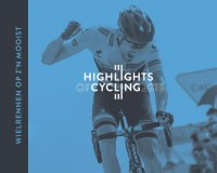Highlights of Cycling - wielerjaarboek 2015 * INTRODUCTIEKORTING t/m 31-12-2015