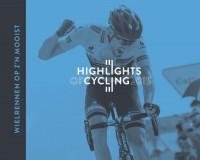 Highlights of Cycling - wielerjaarboek 2015 * INTRODUCTIEKORTING t/m 31-12-2015