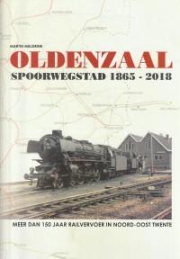 Oldenzaal spoorwegstad 1865-2018