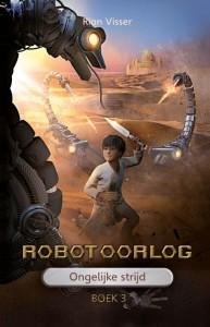 Robotoorlog – Boek 3: Ongelijke strijd