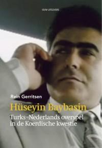 Huseyin Baybasin; Turks-Nederlands overspel in de Koerdische kwestie