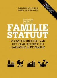 Het familiestatuut, Voor continuiteit van het familiebedrijf en harmonie in de familie