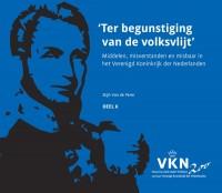 Noord en Zuid onder Willem I. 200 jaar Verenigd Koninkrijk der Nederlanden Ter begunstiging van de volksvlijt