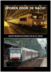 Sporen Door De Nacht, Nachttreinen In Europa In De 21 E Eeuw