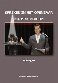 Spreken in het openbaar in 40 praktische tips