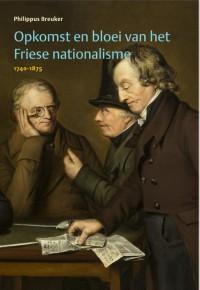 Opkomst en bloei van het Friese nationalisme 1740-1875
