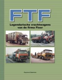 FTF - legendarische vrachtwagens van de firma Floor