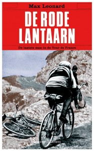 De Rode Lantaarn - De laatste man in de Tour de France