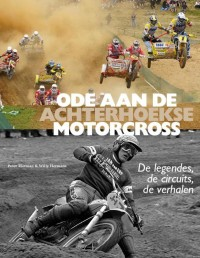 Ode aan de Achterhoekse Motorcross