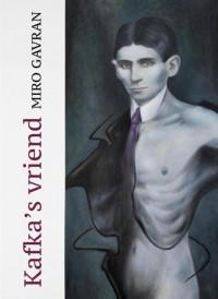Kafka's vriend