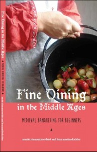 Fine dining in the Middle Ages; medieval banqueting for beginners