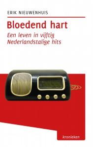 Bloedend hart - Een leven in vijftig Nederlandstalige hits