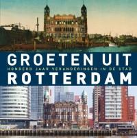 Groeten uit Rotterdam