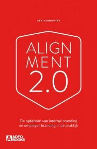 Alignment 2.0 - De optelsom van internal branding en employer branding in de praktijk