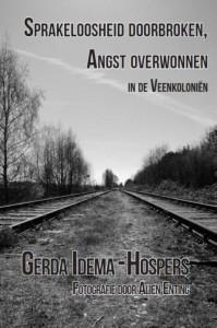 Sprakeloosheid doorbroken, angst overwonnen - Gerda Idema-Hospers