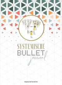 Systemische Bullet Journal