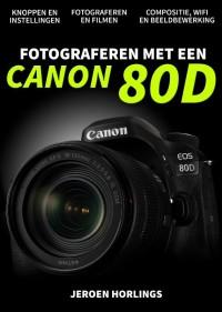 Fotograferen met een Canon 80D