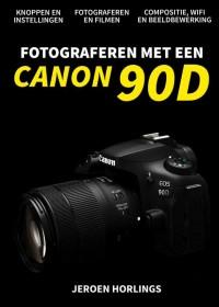 Fotograferen met een Canon 90D