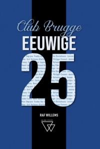 Eeuwige 25 van Club Brugge: van Lambert tot Vanaken