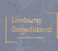 Nick Hannes. Limburg Ongefilterd