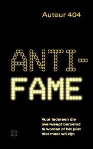 Anti-fame