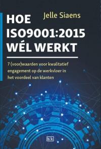 Hoe ISO9001:2015 wél werkt
