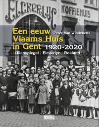 Een eeuw Vlaams Huis in Gent