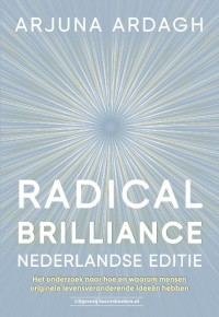 Radical Brilliance Nederlandse editie
