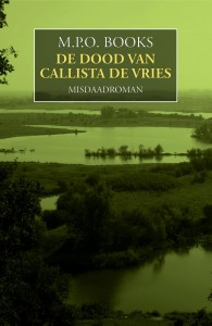 De dood van Callista de Vries